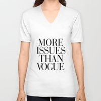 clear V-neck T-shirts featuring More Issues than Vogue by RexLambo