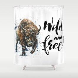 Buffalo Wild and Free Shower Curtain