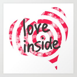Love inside - Target for Valentine's day with hearts with hearts Art Print