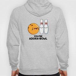You're Adora-bowl Cute Bowling Pun Hoody