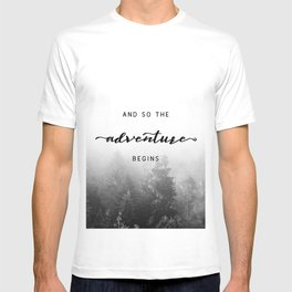 And So The Adventure Begins - New Day T-shirt