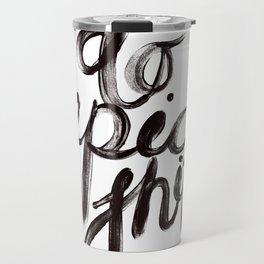 DO EPIC SHIT Travel Mug
