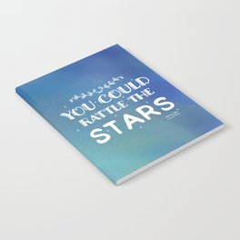 You could rattle the stars Notebook