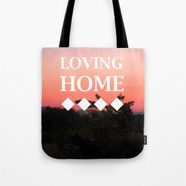 Loving Home Sunset Tote Bag