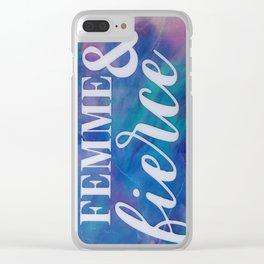 Femme & Fierce Clear iPhone Case