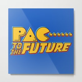 Pac to the Future Metal Print
