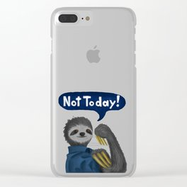 Not Today! Clear iPhone Case