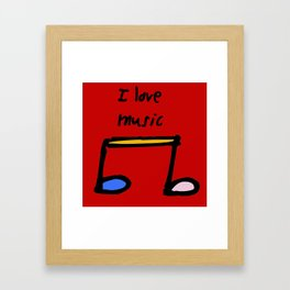 I love music Framed Art Print