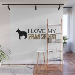 I Love My German Shepherd Wall Mural