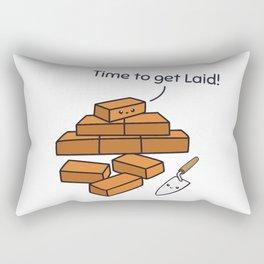 Time to get laid! Rectangular Pillow