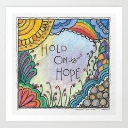 Hold Onto Hope (Little Tiles Series #3) Art Print