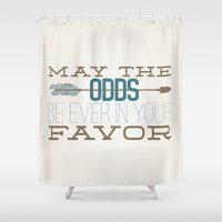 katniss Shower Curtains featuring May the Odds by Dorothy Leigh