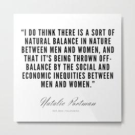10   | Natalie Portman Quotes | 190721 Metal Print