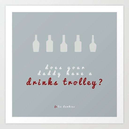Drinks Trolley Art Print