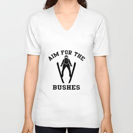 Aim For The Bushes Ski Jumping Gift Unisex V-Neck