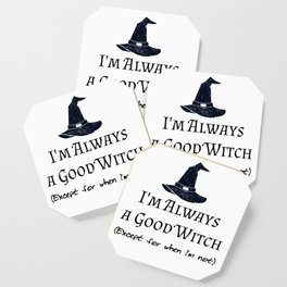 Always a Good Witch Coaster