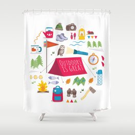 Outdoors is great Shower Curtain