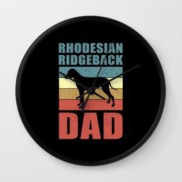 Rhodesian Ridgeback Dad | Dog Owner Wall Clock