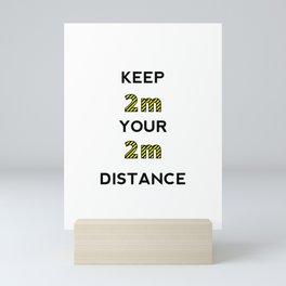 Keep the distance Mini Art Print