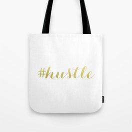 #hustle  Tote Bag