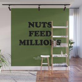 Howlin' Mad Murdock's 'Nuts Feed Millions' shirt Wall Mural