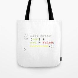 Life motto Tote Bag