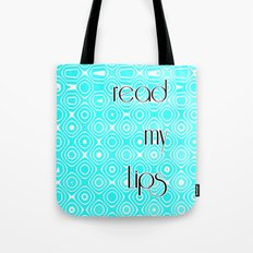READ MY LIPS Tote Bag