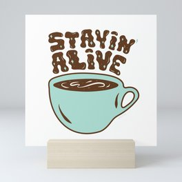 Stayin' Alive in Turquoise Mini Art Print