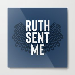 Ruth Sent Me - Indigo Edition Metal Print