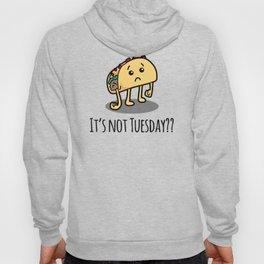 Not Taco Tuesday Hoody
