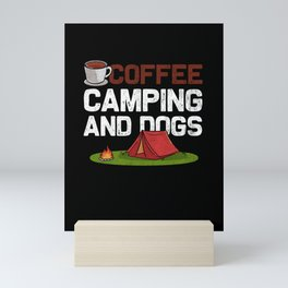 Funny Coffee Camping And Dogs design | Camping Gift Mini Art Print