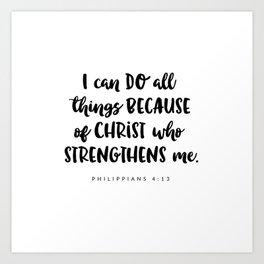 Philippians 4:13 - Bible Verse Art Print