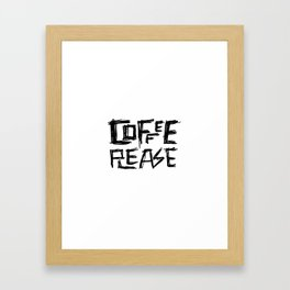 Coffee Please Hand Lettered Art Framed Art Print