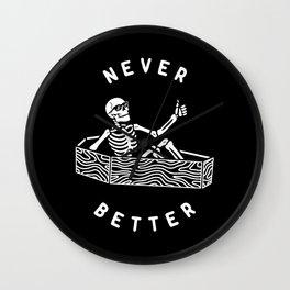 Never Better Wall Clock