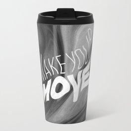 Make Your Move Travel Mug
