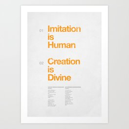 imitation & creation Art Print