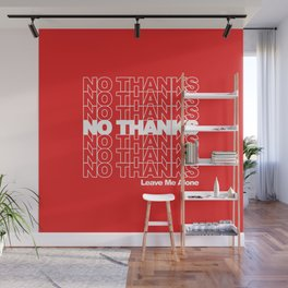 NO THANKS // Leave Me Alone (red) Wall Mural