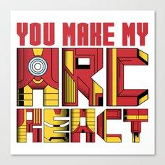 You Make My Arc React  Canvas Print