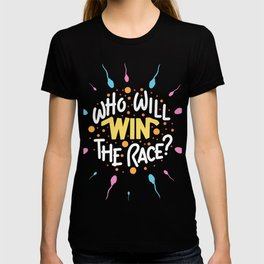 Funny Gender Reveal Gifts - Who Will Win the Race? Boy or Girl? T-shirt