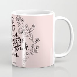 INSPIRATION FROM THE LADY WITH THE FAB EYEBROWS Coffee Mug