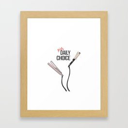 Daily choice Framed Art Print