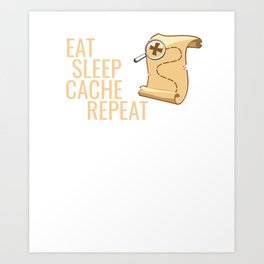 Geocaching Treasure Map Eat Sleep Cache Repeat Art Print