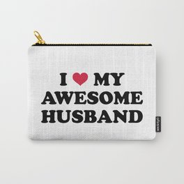 I Love My Husband Quote Carry-All Pouch