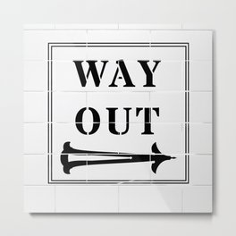 Way Out Sign, Subway Tiles, Right Arrow. Humour, Comedy. Metal Print