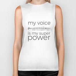 My voice is my super power (tenor, white version) Biker Tank