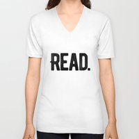 read V-neck T-shirts featuring Read. by Art Show For A Cause Gallery + Products