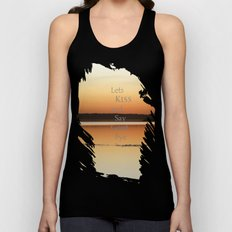 Lets  Kiss and Say Good bye! Unisex Tank Top