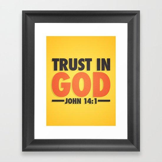 Trust in God Framed Art Print