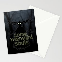 Come, Wayward Souls Stationery Cards