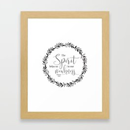 """""""The Spirit Helps Us in Our Weakness"""" Bible Verse Framed Art Print"""